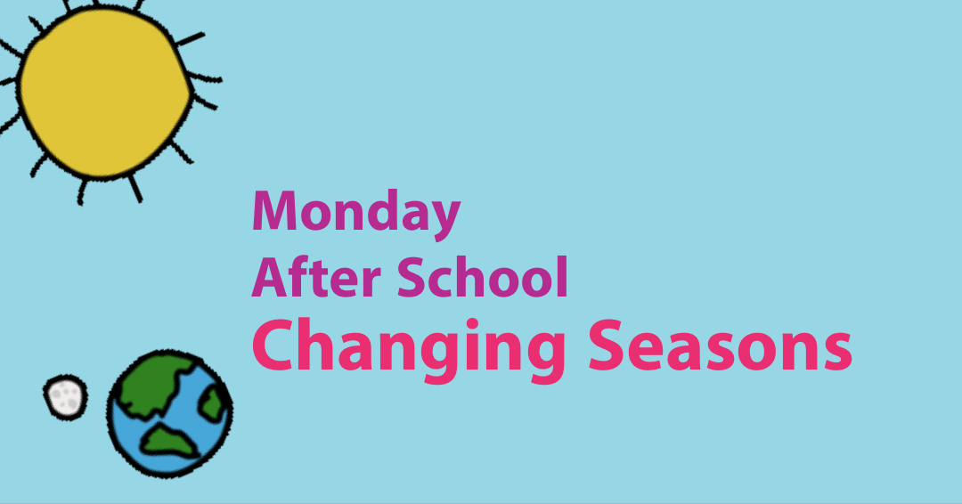 Monday Fall After School